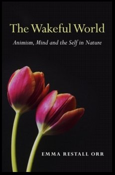 The Wakeful World, by Emma Restall Orr