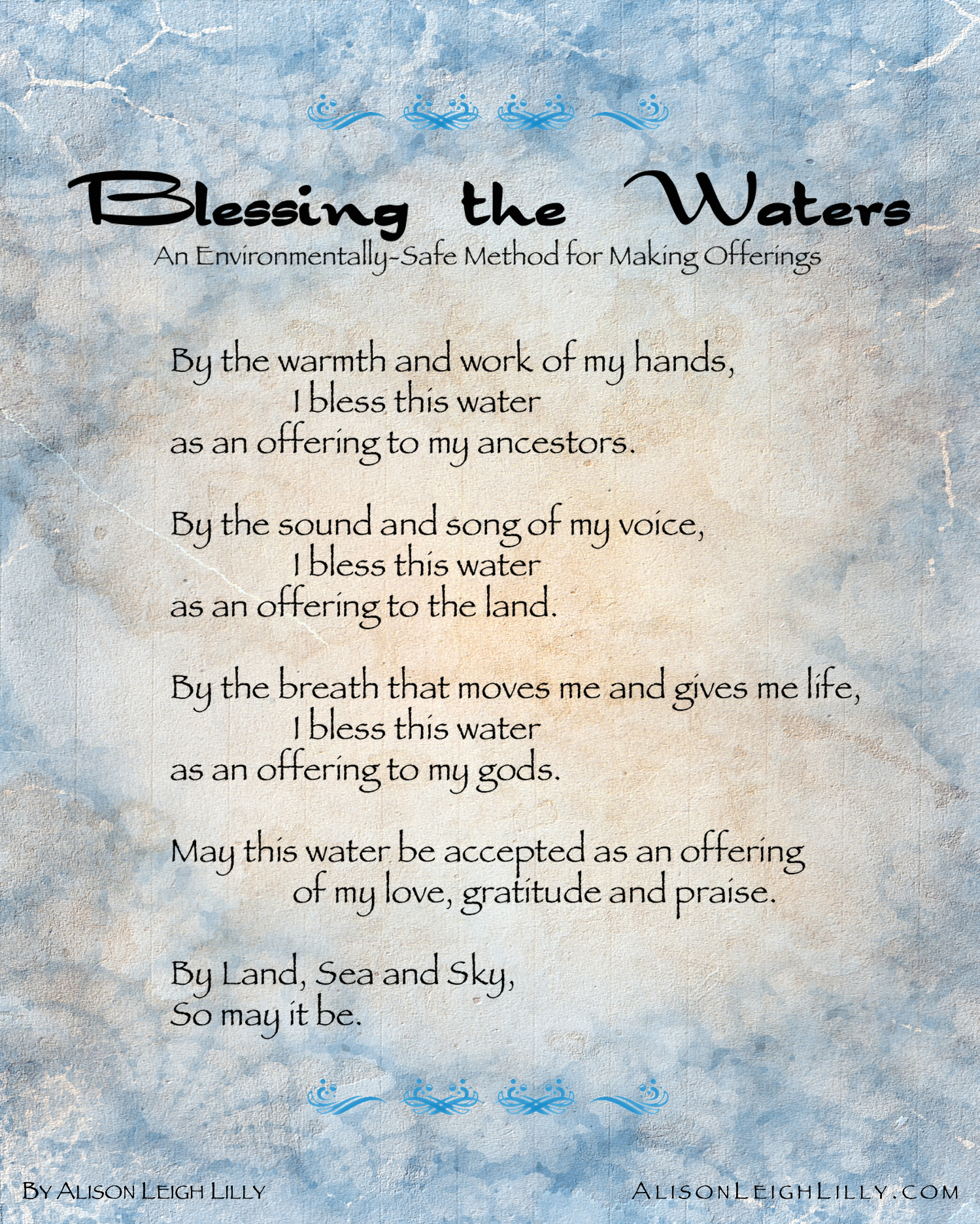 Blessing the Waters, An Environmentally-Safe Method for Making Offerings, by Alison Leigh Lilly